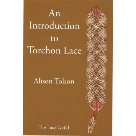An Introduction to Torchon Lace by Alison Tolson (Lace Guild)