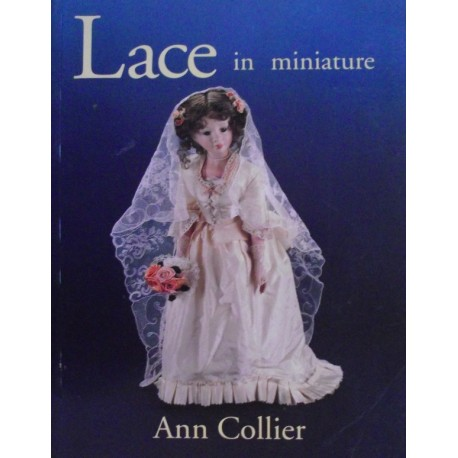 Lace in Minature by Ann Collier