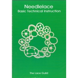 Needlelace Basic Technical Instruction Book (Lace Guild)