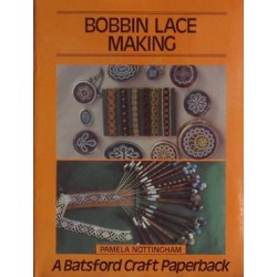 Bobbin Lace Making Pamela Nottingham