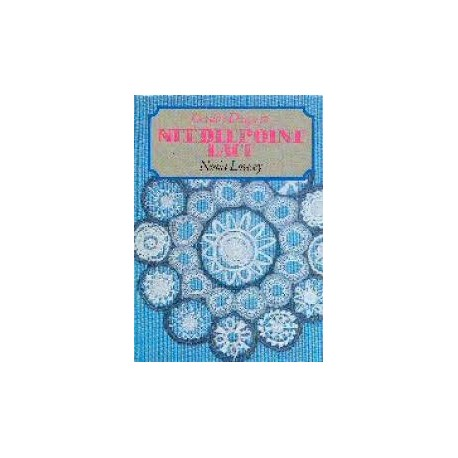 Creative Designs in Needlepoint Lace by Nenia Lovesay