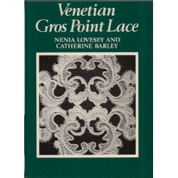 Venetian Ground Point Lace by Nenia Lovesay and Catherine Barley