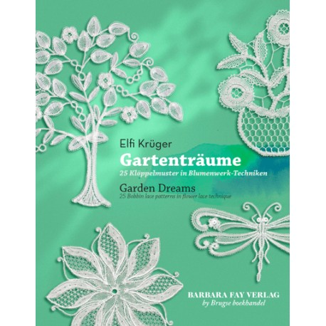 Gartentraume by Elfi Kruger